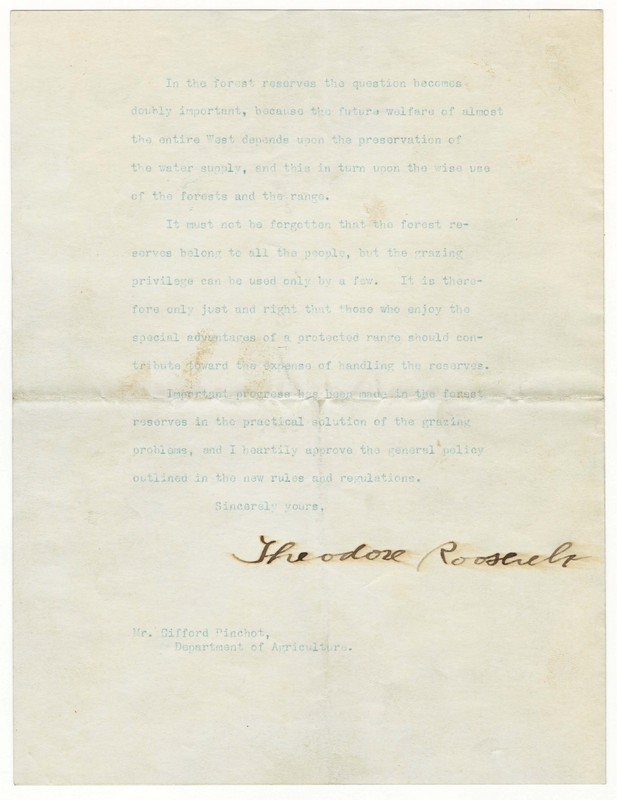 Letter from President Theodore Roosevelt to Gifford Pinchot of the Department of Agriculture Addressing the Issue of Grazing Privileges in Relation to the Preservation of Public Lands in the West